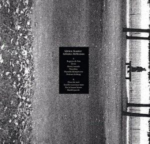 Adrien Kanter - Infinites Réflexions (LP)