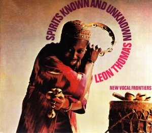 Leon Thomas - Spirits Known And Unknown (CD)