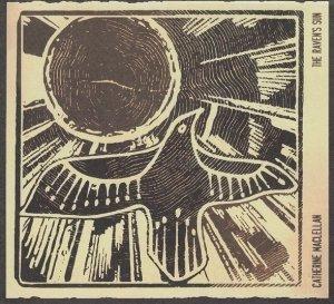Catherine MacLellan - The Raven's Sun (CD)