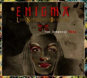 Enigma - Love Sensuality Devotion (The Greatest Hits) (CD)