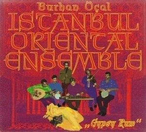 Burhan Öçal, Istanbul Oriental Ensemble - Gypsy Rum (CD)