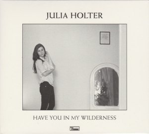 Julia Holter - Have You In My Wilderness (CD)