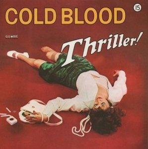 Cold Blood - Thriller! (CD)
