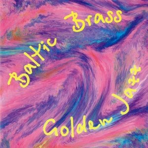 Baltic Brass St. Petersburg - Golden Jazz (CD)