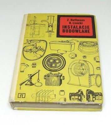 Zygmunt Hoffman I Tadeusz Lisicki - Instalacje Budowlane