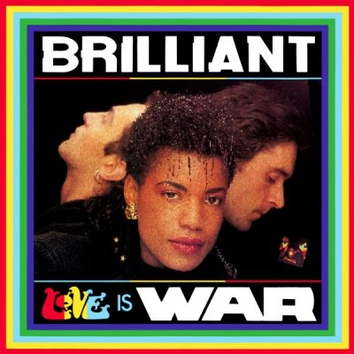 Brilliant - Love Is War (12'')