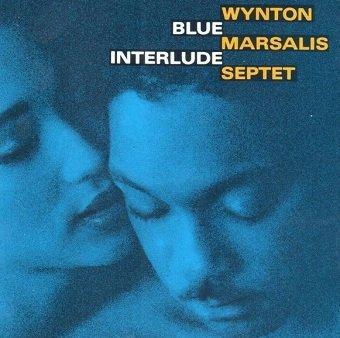 Wynton Marsalis Septet - Blue Interlude (CD)