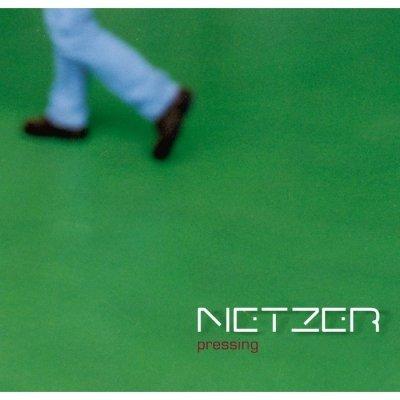 Netzer - Pressing (CD)