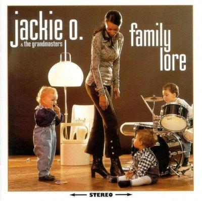 Jackie O. & The Grandmasters - Family Lore (CD)