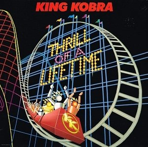 King Kobra - Thrill Of A Lifetime (LP)