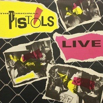 The Original Pistols (Sex Pistols) - Live (LP)