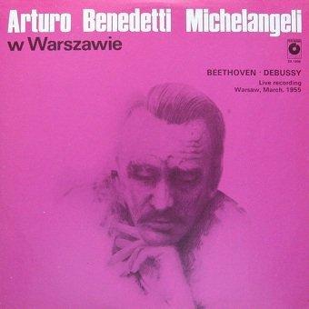 Beethoven, Debussy, Arturo Benedetti Michelangeli – Arturo Benedetti Michelangeli W Warszawie (LP)