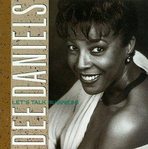 Dee Daniels - Let's Talk Business (CD)