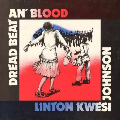 Linton Kwesi Johnson - Dread Beat An' Blood (LP)