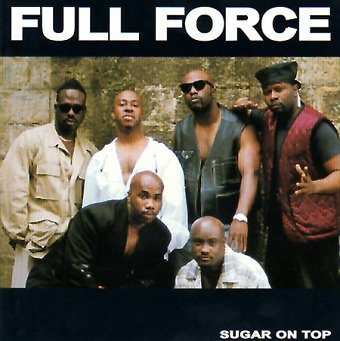 Full Force - Sugar On Top (CD)