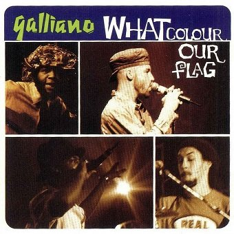 Galliano - What Colour Our Flag (CD)