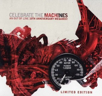 Celebrate The Machines-An Out Of Line 10th Anniversary Megamix! (CD)