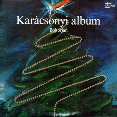 Bojtorján, Halász Judit, Benkő Dániel, Bakfark Consort - Karácsonyi Album (LP)