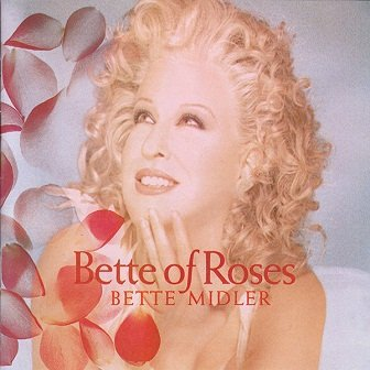 Bette Midler - Bette Of Roses (CD)