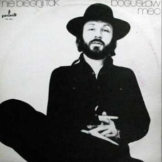 Bogusław Mec - Nie Biegnij Tak (LP)