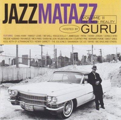 Guru - Jazzmatazz Volume II: The New Reality (CD)