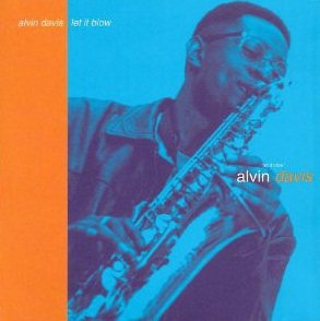 Alvin Davis - Let It Blow (CD)