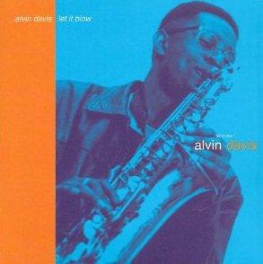 Alvin Davis - Let It Blow (CD)