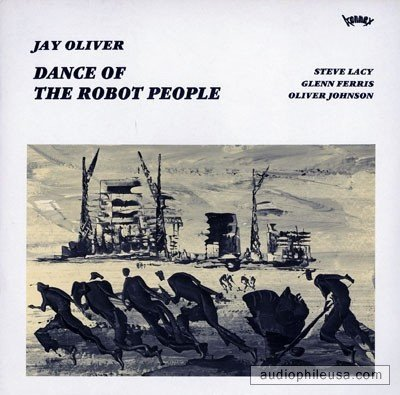 Jay Oliver - Dance Of The Robot People (LP)