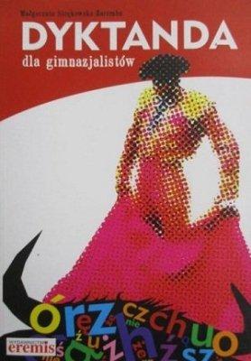 Małgorzata Strękowska-Zaremba Dyktanda Dla Gimnazjalistów
