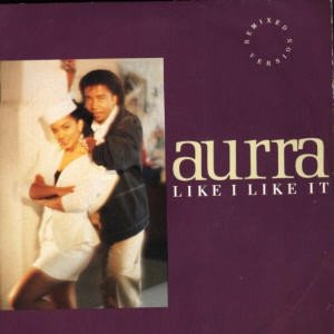 Aurra - Like I Like It (Remixed Version) (7)