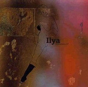 Ilya - The Revelation EP (CD)