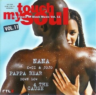 Touch My Soul - The Finest Of Black Music Vol. 11 (CD)
