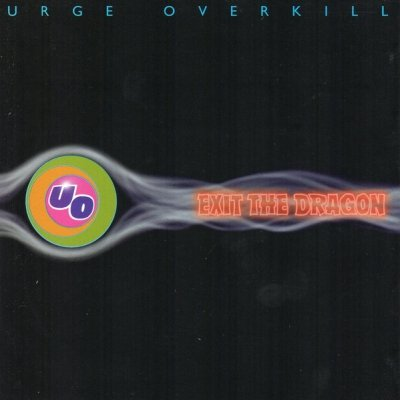 Urge Overkill - Exit The Dragon (CD)