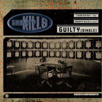 Gravity Kills - Guilty (Maxi-CD)
