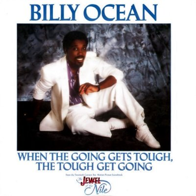 Billy Ocean - When The Going Gets Tough, The Tough Get Going (7)