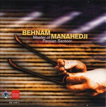 Behnam Manahedji - Master Of Persian Santoor (CD)
