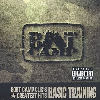 Boot Camp Clik - Boot Camp Clik's Greatest Hits - Basic Training (CD)