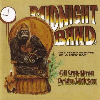 Gil Scott-Heron And Brian Jackson - Midnight Band: The First Minute Of A New Day (CD)