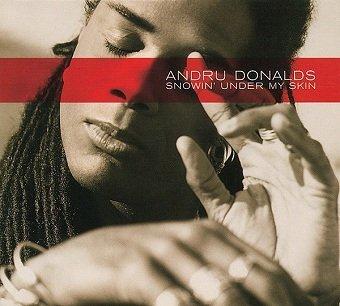 Andru Donalds - Snowin' Under My Skin (CD)