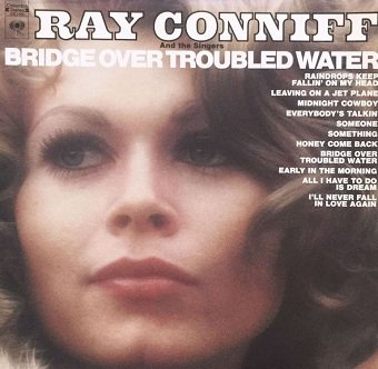 Ray Conniff And The Singers - Bridge Over Troubled Water (LP)