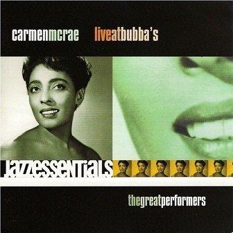 Carmen McRae - Carmen McRae Live At Bubba's (CD)