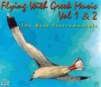 Flying With Greek Music Vol 1 & 2 The Best Instrumentals (2CD)