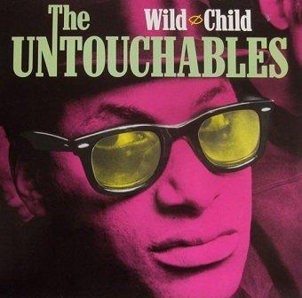 The Untouchables - Wild Child (LP)