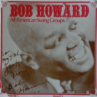 Bob Howard - Bob Howard All American Swing Groups - A Chronological Study - Vol. 4 (LP)