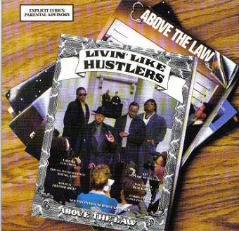 Above The Law - Livin' Like Hustlers (CD)