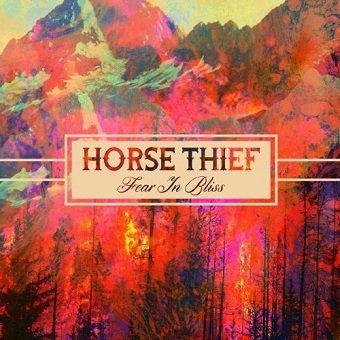 Horse Thief - Fear In Bliss (LP+CD)