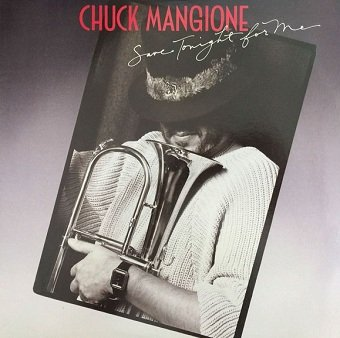 Chuck Mangione - Save Tonight For Me (LP)