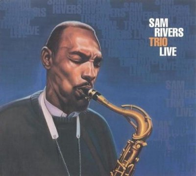 Sam Rivers - Trio Live (CD)