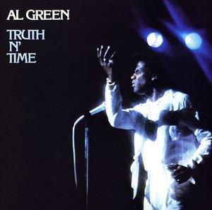 Al Green - Truth N' Time (LP)