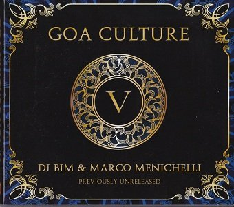 DJ Bim & Marco Menichelli - Goa Culture V (2CD)